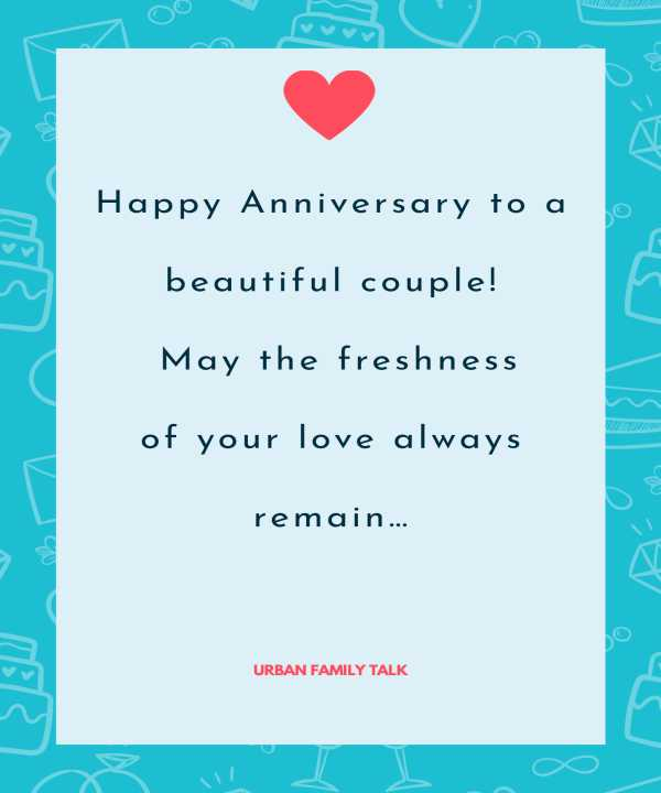 Happy Anniversary to a beautiful couple! May the freshness of your love always remain…