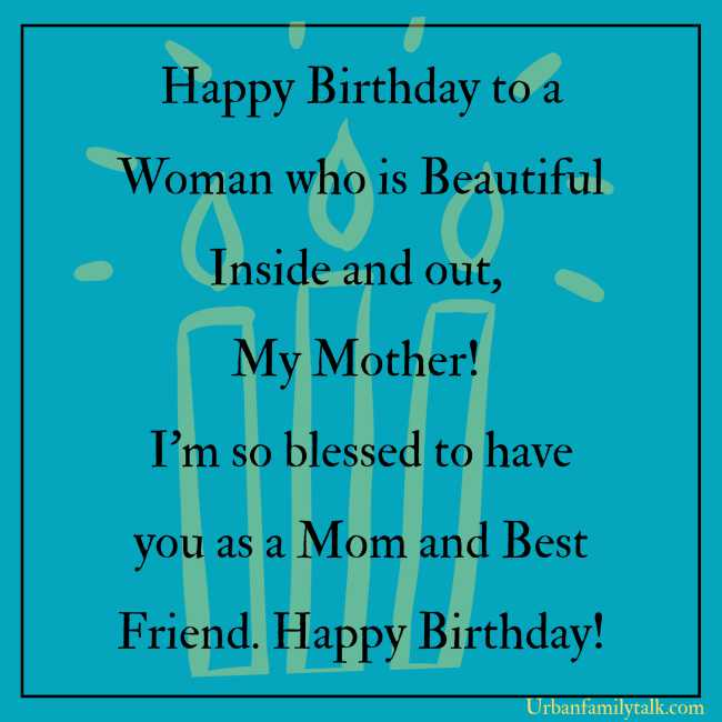 Happy Birthday to a Woman who is Beautiful Inside and out, My Mother! I'm so blessed to have you as a Mom and Best Friend. Happy Birthday!