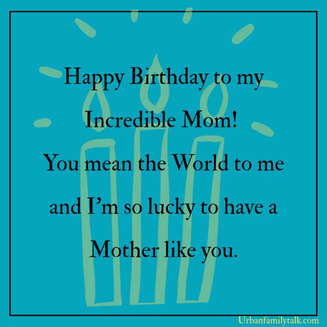 Happy Birthday to my incredible Mom! You mean the World to me and I'm so lucky to have a Mother like you.