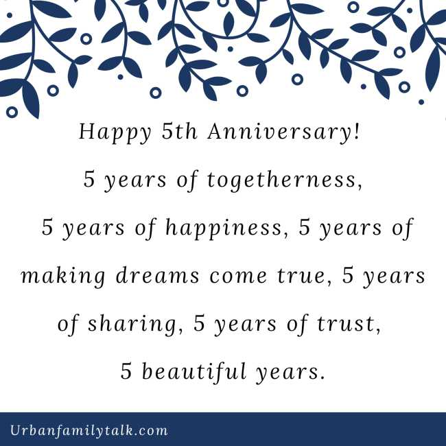 Happy 5th Anniversary! 5 years of togetherness, 5 years of happiness, 5 years of making dreams come true, 5 years of sharing, 5 years of trust, 5 beautiful years.