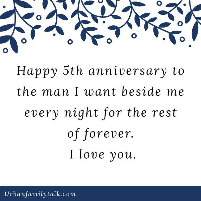 Happy 5th anniversary to the man I want beside me every night for the rest of forever. I love you.