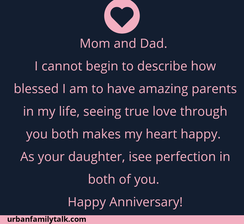 Mom and Dad. I cannot begin to describe how blessed I am to have amazing parents in my life, seeing true love through you both makes my heart happy. As your daughter, isee perfection in both of you. Happy Anniversary!