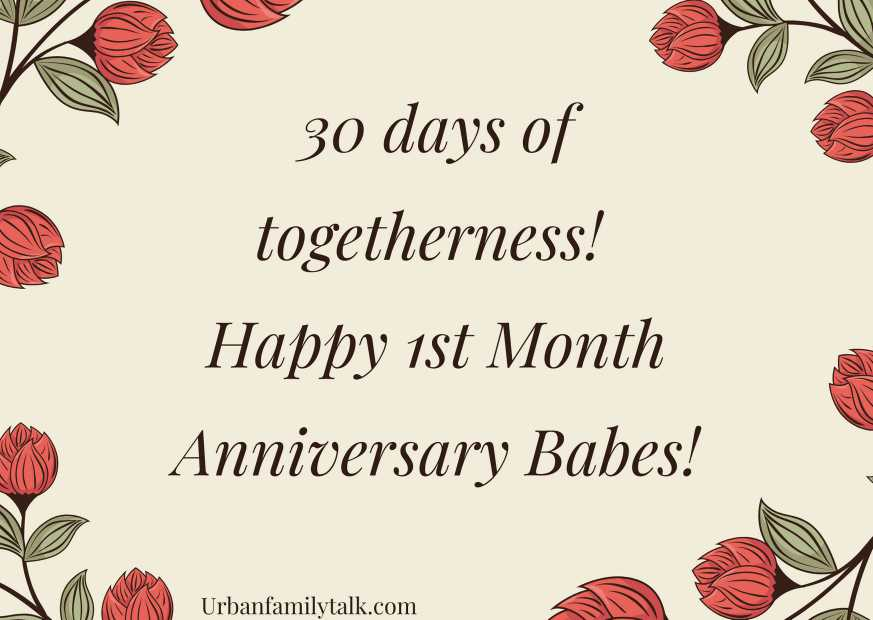 30 days of togetherness! Happy 1st Month Anniversary Babes!