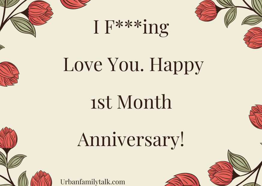 I F***ing Love You <3. Happy 1st Month Anniversary!