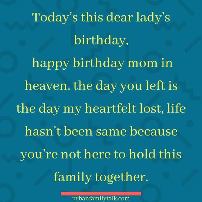 Today's this dear lady's birthday, happy birthday mom in heaven. the day you left is the day my heartfelt lost, life hasn't been same because you're not here to hold this family together.