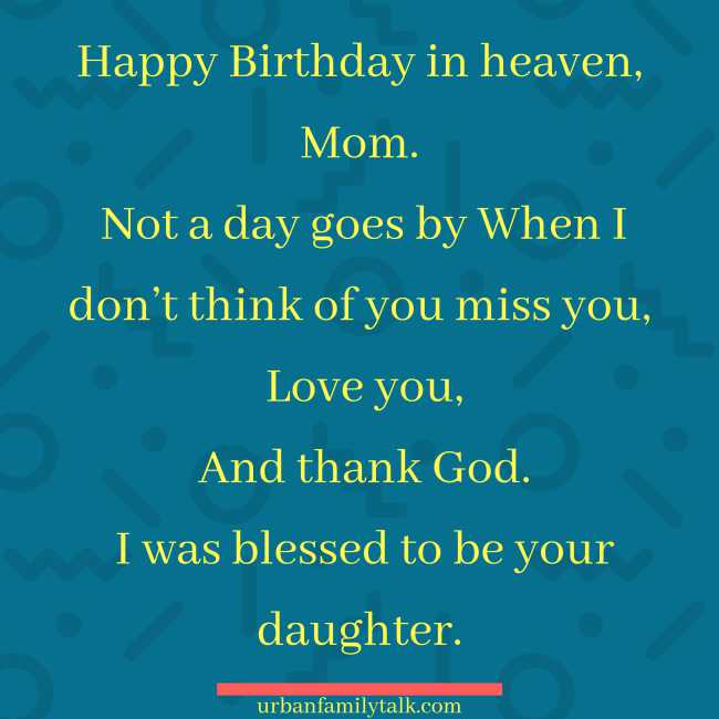 Happy Birthday in heaven, Mom. Not a day goes by When I don't think of you miss you, Love you, And thank God. I was blessed to be your daughter.