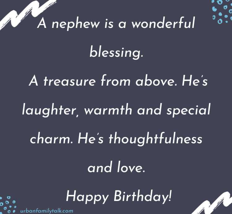 May you get everything you've ever wished and pray for on your special day and may you be granted with more opportunities to do better things in life. Happy Birthday Nephew!