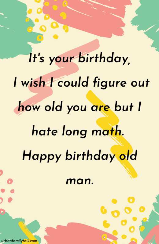 It's your birthday, I wish I could figure out how old you are but I hate long math. Happy birthday old man.