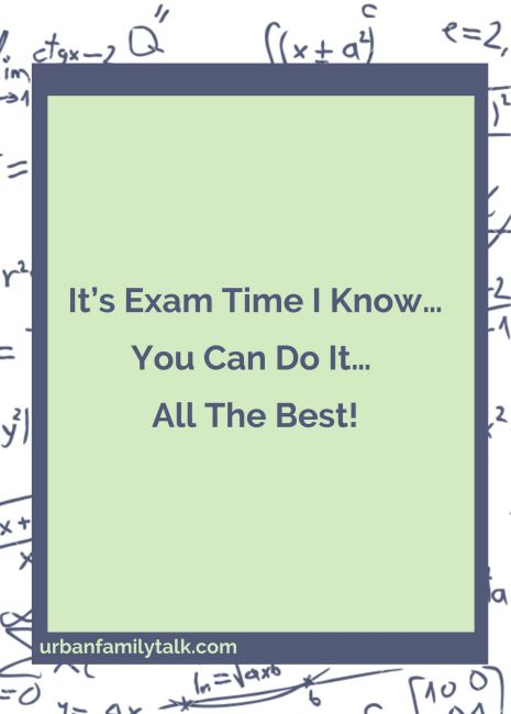 Wish You Loads Of Good Luck. Don't Worry And Give Your Best Shot, And Leave The Rest, Good Luck And Do Well In Your Exams!