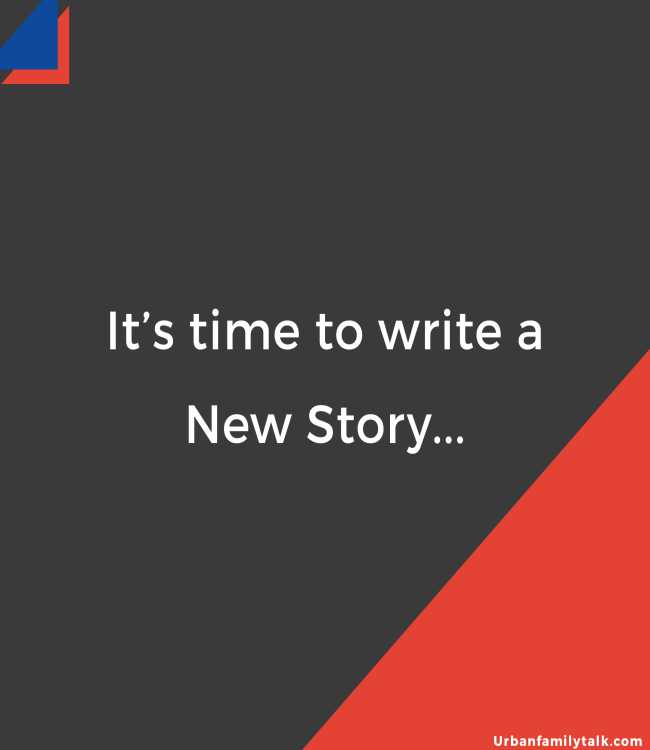 It's time to write a New Story...