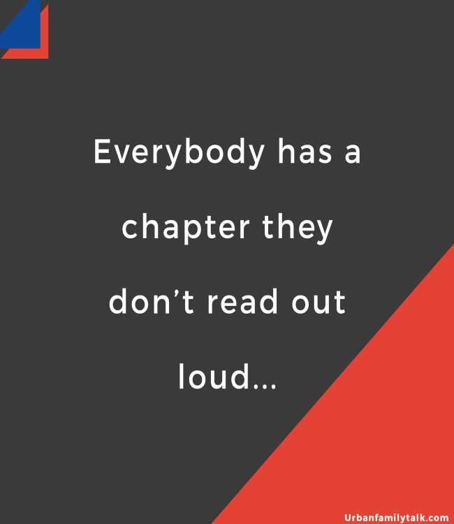 Everybody has a chapter they don't read out loud...