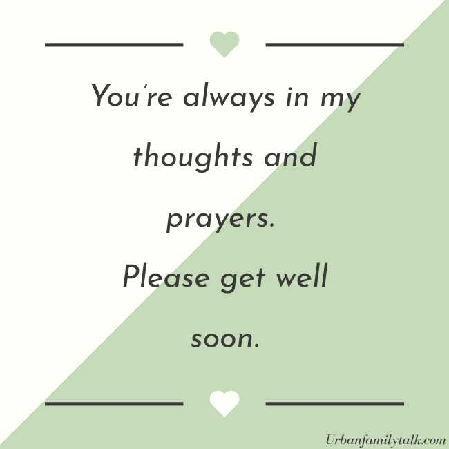 You're always in my thoughts and prayers. Please get well soon.