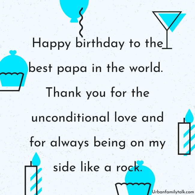 Happy birthday to the best papa in the world. Thank you for the unconditional love and for always being on my side like a rock.