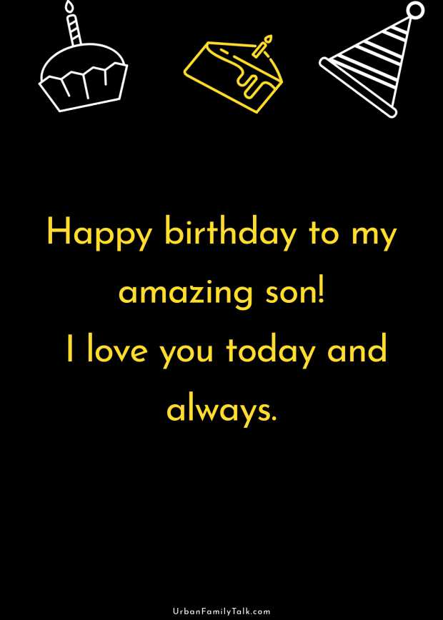 Happy birthday to my amazing son! I love you today and always.