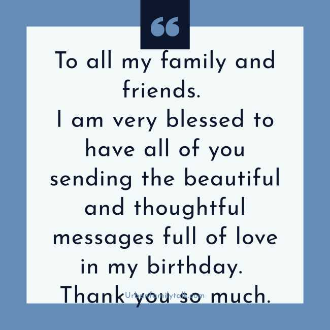 To all my family and friends. I am very blessed to have all of you sending the beautiful and thoughtful messages full of love on my birthday. Thank you so much.