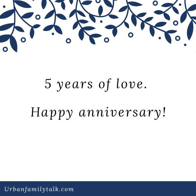 5 years of love. Happy anniversary!