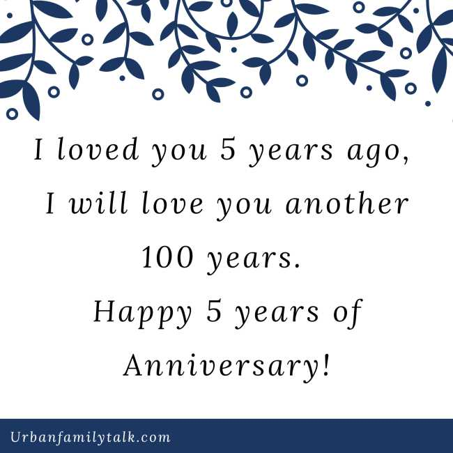 I loved you 5 years ago, I will love you another 100 years. Happy 5 years of Anniversary!