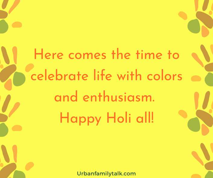 Here comes the time to celebrate life with colors and enthusiasm. Happy Holi all!