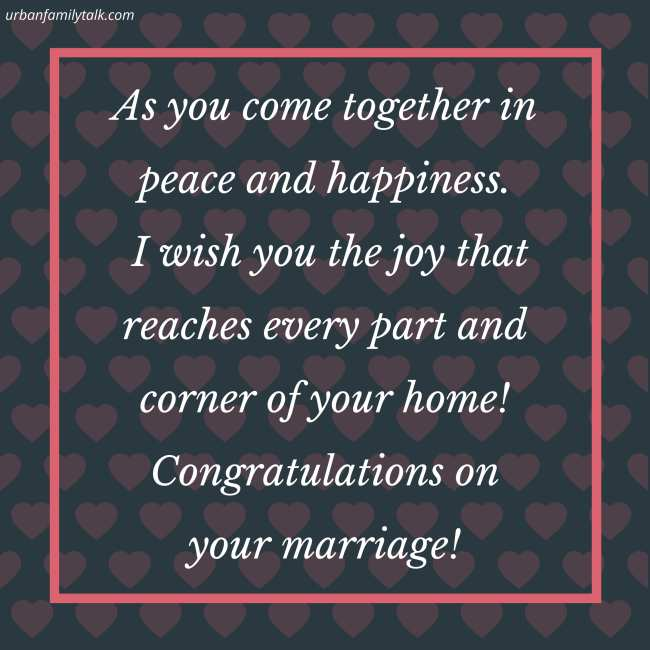 You have finally started your journey to a happy marriage. Congratulations on your wedding!