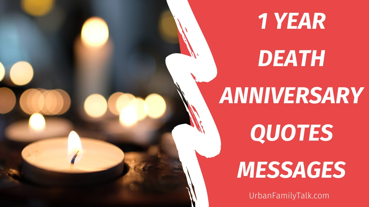 1 Year Death Anniversary Quotes And Messages Urban Family Talk