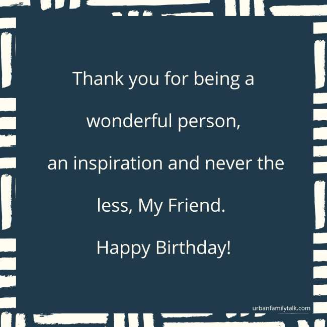 Do you believe in Miracles? I sure do, because I found you my friend. Happy Birthday!