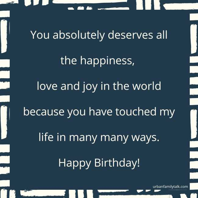 Wishing my Friend the most amazing, sensational, incredible, awesome, brilliant and fantastic birthday ever!