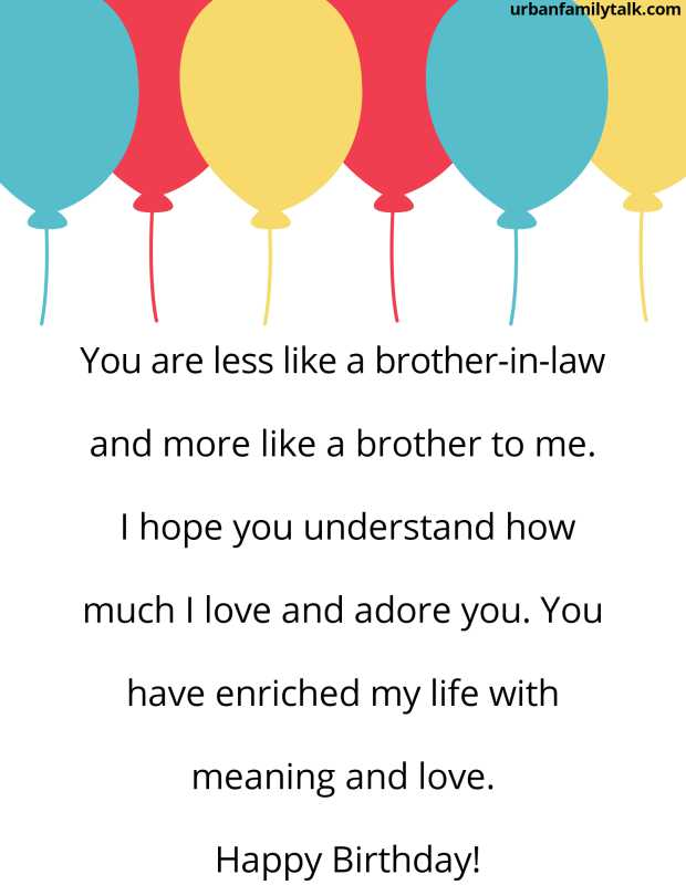 We are two brothers and we are different as day and night, but never the less, you are the best brother-in-law I could ever dream about. Happy Birthday!