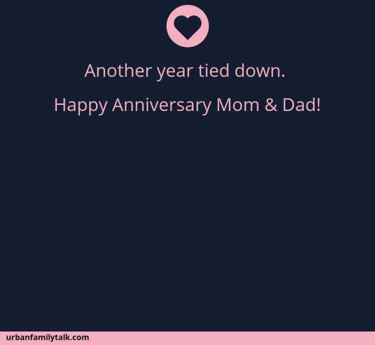 Another year tied down. Happy Anniversary Mom & Dad!