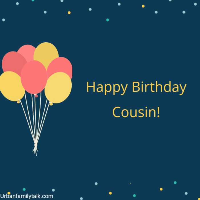 Happy Birthday Cousin!