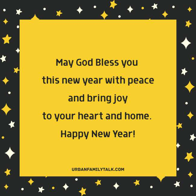 May God Bless you this new year with peace and bring joy to your heart and home. Happy New Year!
