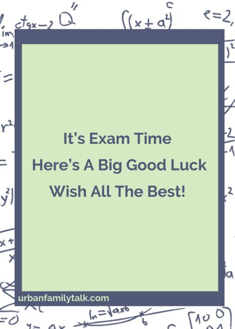 Don't Fret, Don't Shake, It's Only An Exam, Give It Your Best Shot And Come Out In Flying Colors. All The Best For Exam!